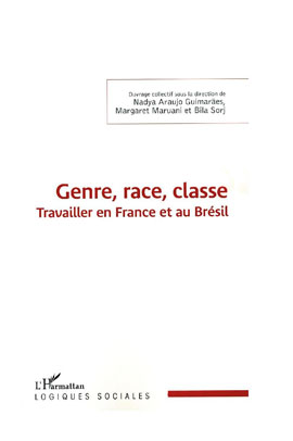 Genre, race, classe. Travailler en France et au Brésil