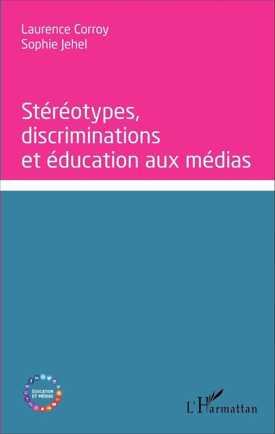 Stéréotypes, discriminations et éducations aux médias