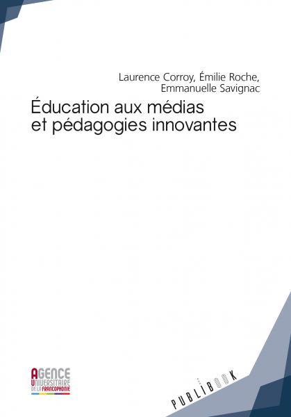 Éducation aux médias et pédagogies innovantes