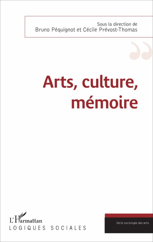 Arts, culture, mémoire