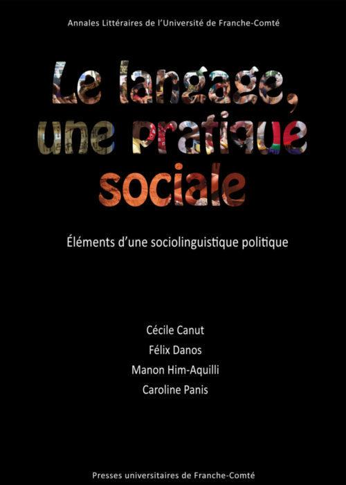 Le langage, une pratique sociale. Éléments d'une sociolinguistique politique