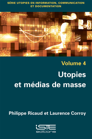 Utopies et médias de masse